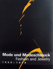 Mode und Modeschmuck 1920-1970 .Fashion and Jewelry.