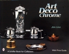 Art Deco Chrome,(with price guide).