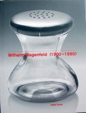 Wilhelm Wagenfeld 1900-1990