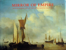 Mirror of Empire,Dutch marine art of the 17th Century.