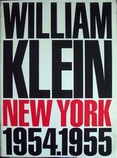 William Klein  New York 1954-1955