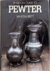 Phaidon guide to Pewter