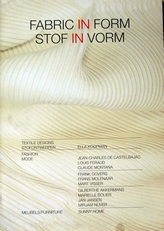 Fabric in Form,Stof in Vorm