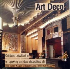 Art Deco Ontstaan,Ontwikkeling en opleving van de stijl.