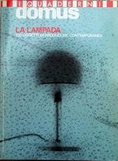 La Lampada. I Quaderni di Domus.