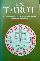 The  Tarot ,a Course of Hermetic Occultism.