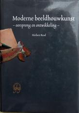Moderne Beeldhouwkunst,oorsprong en ontwikkeling