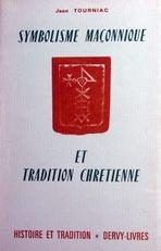 Symbolisme Maconnique et Tradition Chretienne