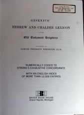 Gesenius Hebrew and Chaldee Lexicon to Old Testament.