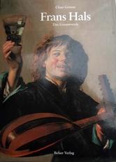 Frans Hals ,Das Gesamtwerk
