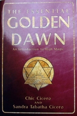 The essential Golden Dawn,introduction to High Magic