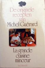 La grande cuisine minceur,originele recepten van M.G.