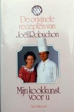 Mijn kookkunst voor U,de originele recepten van J.R.