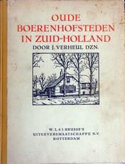 Oude Boerenhofsteden in Zuid-Holland