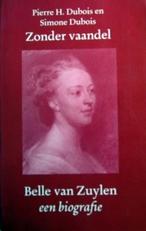 Zonder vaandel ,Belle van Zuylen ,biografie.