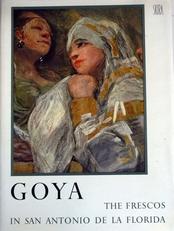 Goya The Frescos in San Antonio de la Florida
