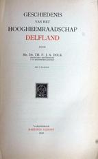 Geschiedenis van het Hoogheemraadschap Delfland.