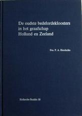 De oudste Bedelordekloosters in Holland en Zeeland