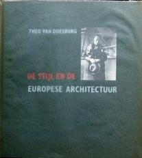De Stijl en de Europese Architectuur