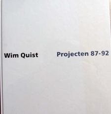 Wim Quist ,Projecten 1987-1992