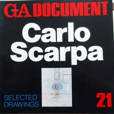 GA Document 21 ,Carlo Scarpa ,selected drawings