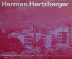 Herman Herzberger , Buildings and Projects