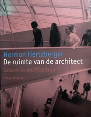 Herman Herzberger,de ruimte van de architect