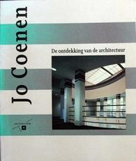 Jo Coenen ,de ontdekking van de architectuur.