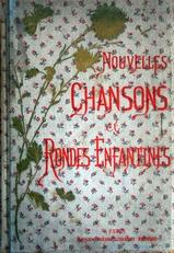 Nouvelles Chansons et Rondes Enfantines
