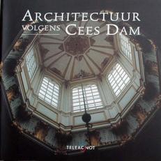 Architectuur volgens Cees Dam