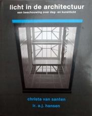 Licht in de Architectuur,beschouwing dag-en kunstlicht