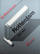 Het Nieuwe Bouwen in Rotterdam