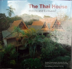 The Thai House,History and Evolution