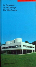 Le Corbusier:The Villa Savoye