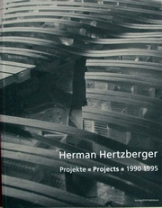 Herman Hertzberger,Projekte-Projects-1990-1995