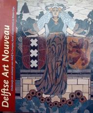 Delftse Art Nouveau,