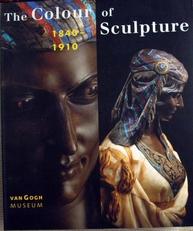 Thye Colour of Sculpture 1840-1910