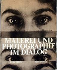 Malerei und Photographie im dialog