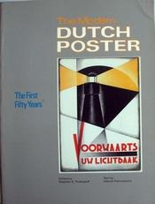 The Modern Dutch Poster.1890-1940