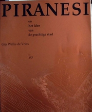 Piranesi en het idee van de prachtige stad.