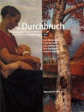 Der Durchbruch die Worpsweder Maler in Bremen