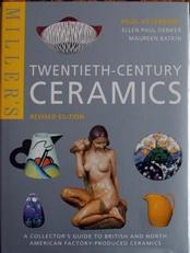 Twentieth-Century Ceramics,Miller's