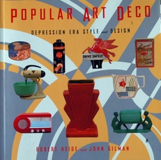 Popular Art Deco ,depression era style and design.