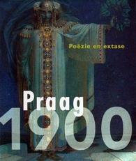 Praag 1900 , Poezie en Extase.