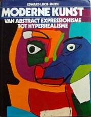 Moderne kunst van abstract expressionisme tot ...