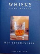 Whisky, Uisge Beatha ,het levenswater