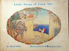 Little songs of long ago