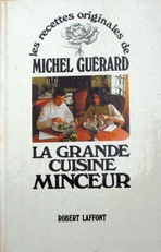 La grande cuisine Minceur,recettes originales.