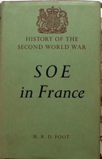 SOE in France,history of the second world war.