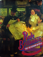 Rule Britannia,the Victorian world.